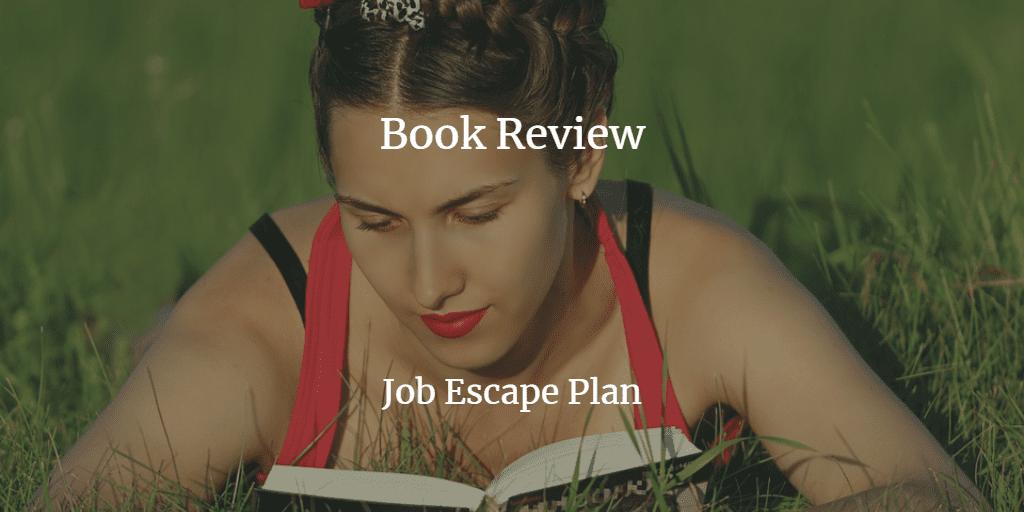 Book Review: Job Escape Plan By Jyotsna Ramachandran
